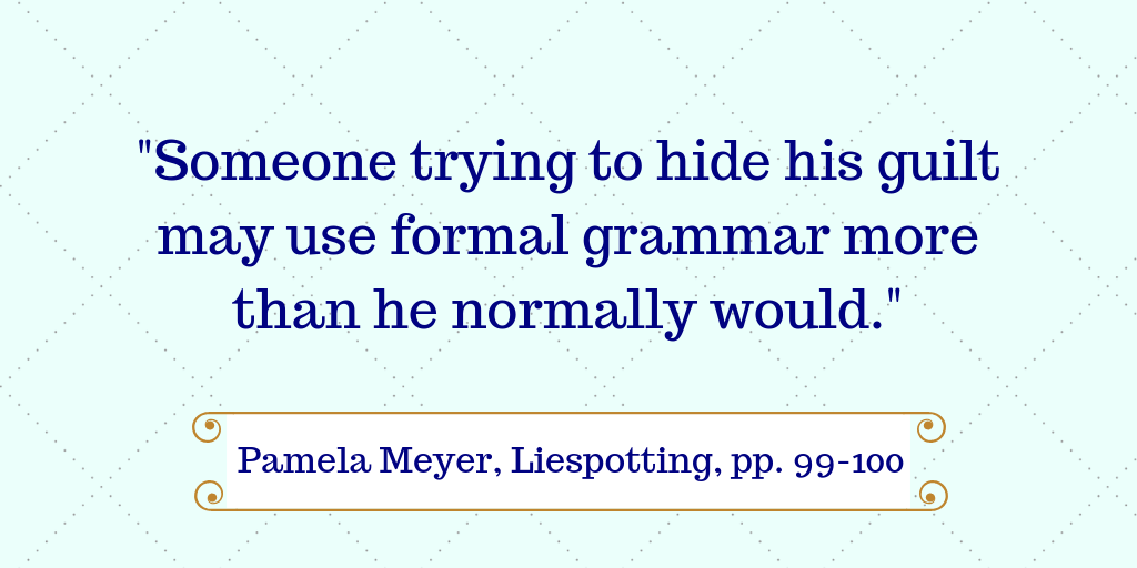 Pamela Meyer quote formal language contractions