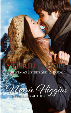 tenth day giveaway: A Thrill of Hope by Marie Higgins