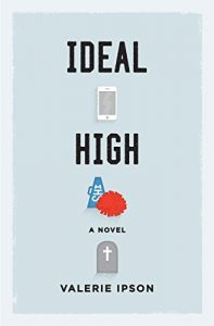 first day: Ideal High by Valerie Ipson