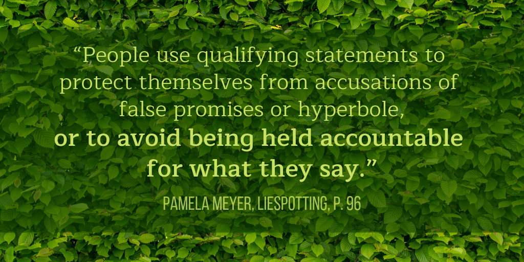 hedges and qualifiers quote Pamela Meyer
