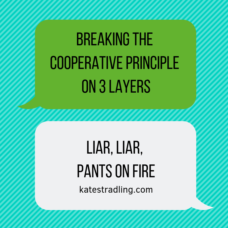 Breaking the Cooperative Principle on 3 layers graphic