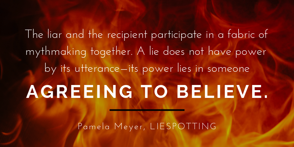 Final thoughts: Pamela Meyer quote on relationship between liar and recipient