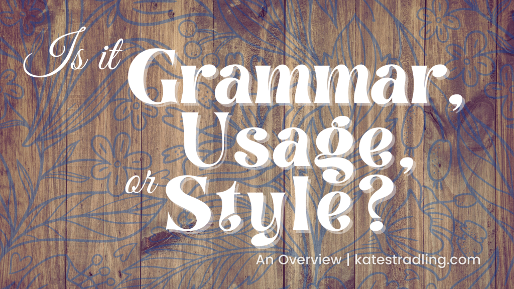 Title plate: Is it Grammar, Usage, or Style?